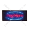 Red/Blue LED 'Pay Here' Sign With Hanging Kit